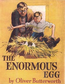 "Cover of ""The Enormous Egg"" by Oliver Butterworth"